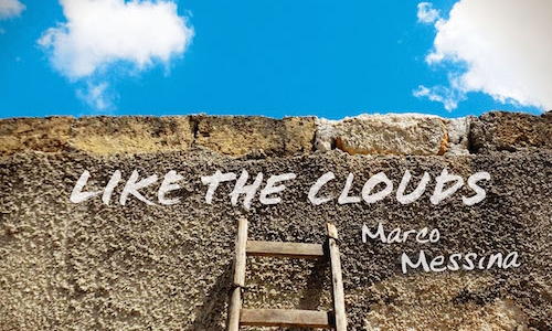 Like the Clouds - Marco Messina (Album)